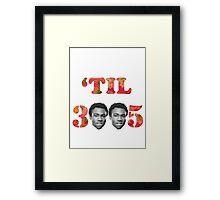 'Til 3005 Framed Print