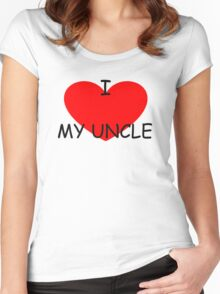 I love my Uncle Women's Fitted Scoop T-Shirt