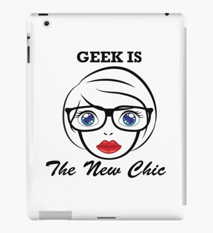 Geek is the New Chic iPad Case/Skin