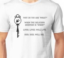 Lives, lived, will live. Unisex T-Shirt