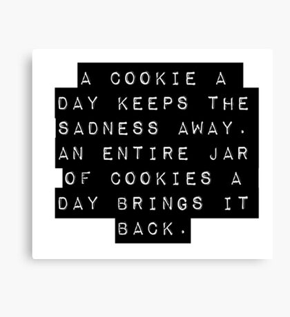 A Cookie A Day Canvas Print