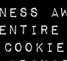 A Cookie A Day Sticker