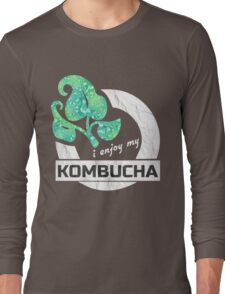 I enjoy my Kombucha T-Shirt Long Sleeve T-Shirt
