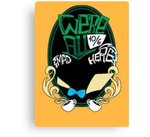 """""""We're all mad here"""" Sticker Canvas Print"""