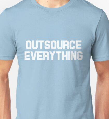 Outsource Everything Funny International Business Boss  Unisex T-Shirt