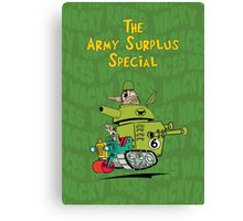 Army Surplus Special Canvas Print