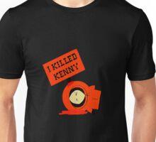 i kenny killed Unisex T-Shirt