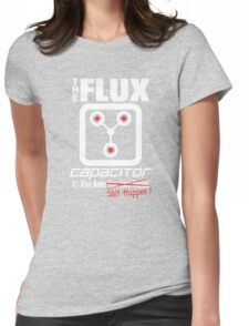 The Flux Capacitor - The Dark Side - Makes $#it Happen Womens Fitted T-Shirt