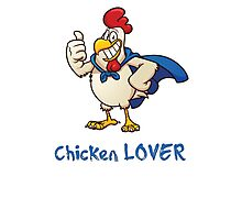 Rooster Chicken Lover, funny adult humor. Photographic Print