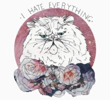 I Hate Everything by Bethany Dixon