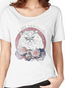 I Hate Everything Women's Relaxed Fit T-Shirt