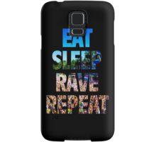 Eat Sleep Rave Repeat Samsung Galaxy Case/Skin