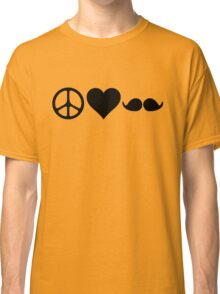 Moustache, peace and love Classic T-Shirt