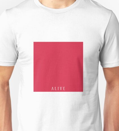ALIVE - RED Unisex T-Shirt
