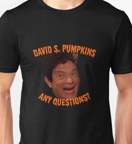 David S. Pumpkins - Any Questions? - Black Unisex T-Shirt