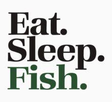 Eat sleep FISH by Boogiemonst