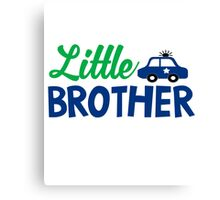 Little Brother Police Car Cops Kids Children Son Family Cute Bro Fam Canvas Print