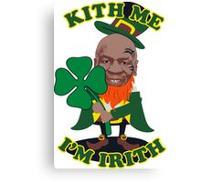 New Kith Me I'm Irith Mike Tyson St Patricks Day Paddy's Day Patrick's Day Funny T Shirt Canvas Print