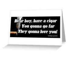 Have a Cigar Greeting Card