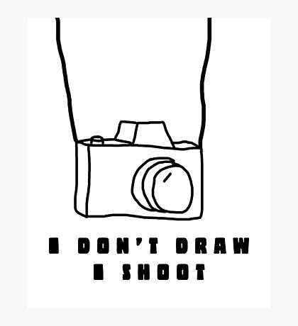 Photography Humor Photographic Print