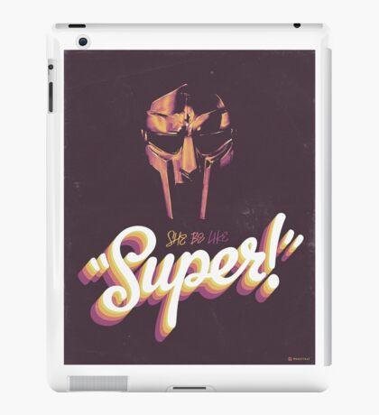 """""""Super!"""" iPad Case/Skin"""