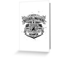 Butcher Bros Clothing Greeting Card