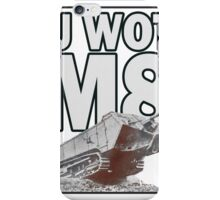 U WOT M8? iPhone Case/Skin