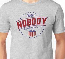 Vote Nobody T-Shirt