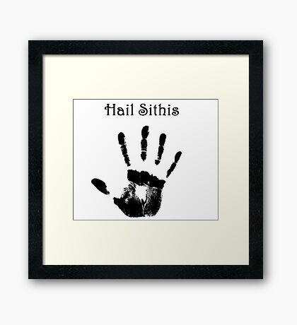 Hail Sithis Framed Print