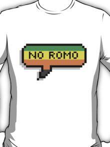 No Romo T-Shirt