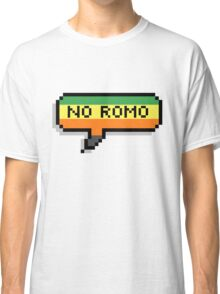 No Romo Classic T-Shirt