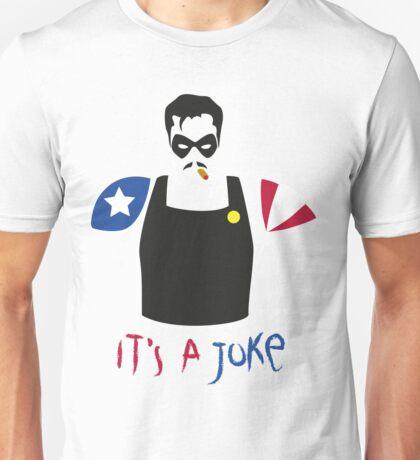 A Joke Unisex T-Shirt
