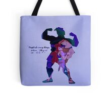 Hercules ~ People Do Crazy Things When They're In Love Tote Bag