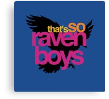 That's So Raven Boys Canvas Print