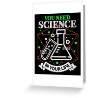 Scientific Body of Knowledge Shirt You Do Need Science T-Shirt Greeting Card