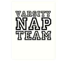 Varsity Nap Team Art Print