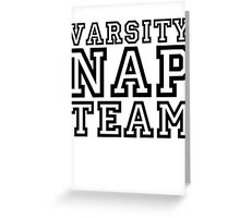 Varsity Nap Team Greeting Card
