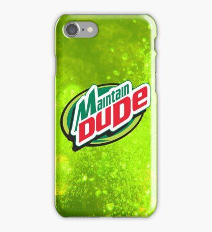 Maintain Dude iPhone Case/Skin
