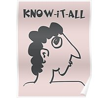 know-it-all - women's secrets, neighbor, meme, comic, cartoon, fun, funny Poster