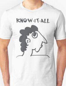 know-it-all - women's secrets, neighbor, meme, comic, cartoon, fun, funny Unisex T-Shirt