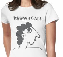know-it-all - women's secrets, neighbor, meme, comic, cartoon, fun, funny Womens Fitted T-Shirt