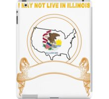 NOT LIVING IN Illinois But Made In Illinois iPad Case/Skin