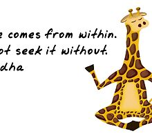 Giraffe Zenimal with Buddha Quote by Allyson Rico