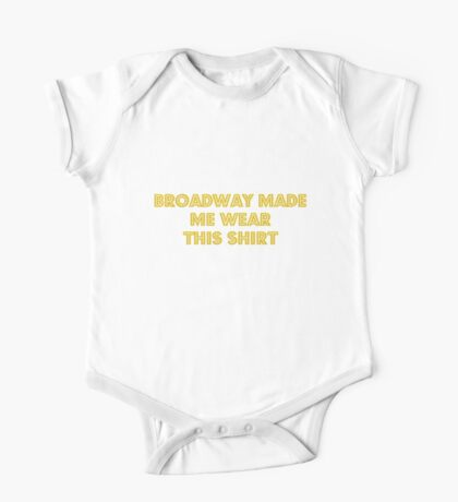 Because Broadway One Piece - Short Sleeve