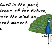 Peacock Zenimal with Buddha Quote by Allyson Rico