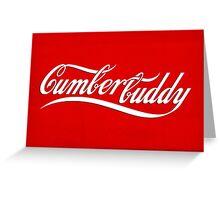 Cumberbuddy Greeting Card