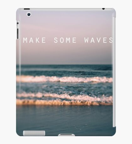 Make Some Waves iPad Case/Skin