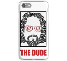 The dude (white) iPhone Case/Skin