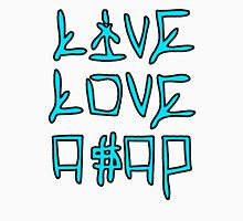 Live Love Asap Unisex T-Shirt