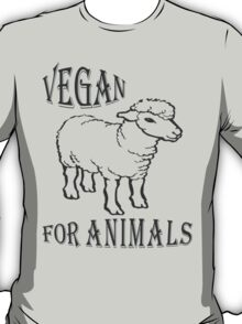 VEGAN FOR ANIMALS T-Shirt